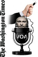 Washington Times Op-Ed warns about pro-Putin bias in Voice of America Russian programs